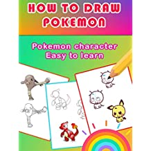 HOW TO DRAW POKEMON: Step by Step Pokemon Drawing Book.