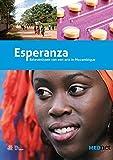 Esperanza : Belevenissen Van Een Arts in Mozambique, Kooiman, L., 903138674X