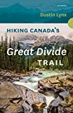 hiking canada - Hiking Canada's Great Divide Trail - 3rd Edition