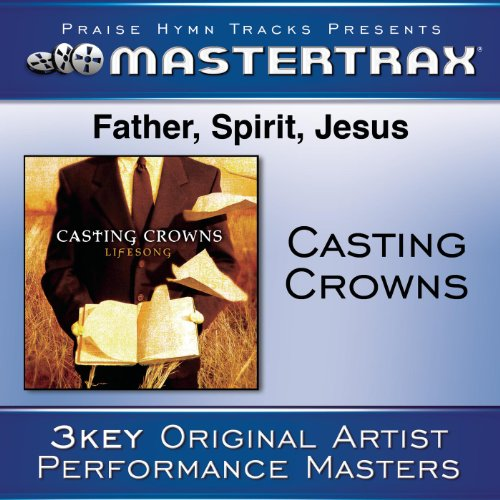 Father, Spirit, Jesus (Demo) (...