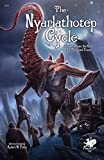 The Nyarlathotep Cycle: Stories about the God of a Thousand Forms (Chaosium fiction)