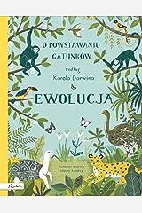Ewolucja. O powstawaniu gatunkĂlw wedĹug K.Darwina - Sabina Radeva [KSIÄĹťKA] Hardcover