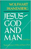 Jesus-God and Man, Wolfhart Pannenberg, 0664212891