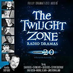 The Twilight Zone Radio Dramas, Volume 20