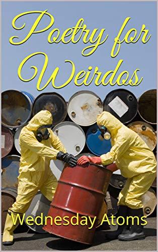 Poetry for Weirdos -