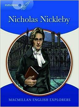 Explorers 6: Nicholas Nickleby by Mary Bowen (2010-02-26)