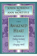 The Awakened Heart: Meditations on Finding Harmony in a Changing World (Inner Light Series) Hardcover