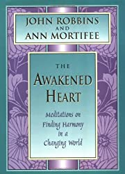The Awakened Heart: Meditations on Finding Harmony in a Changing World