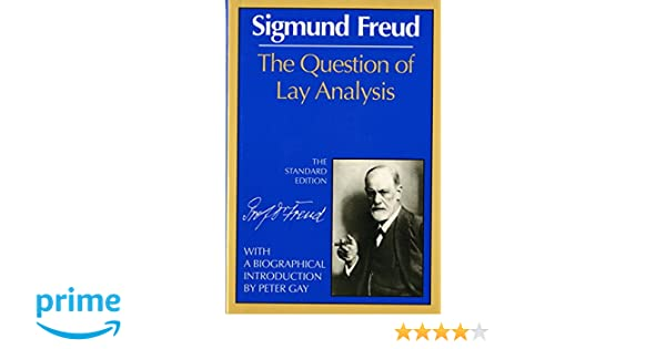 Amazon the question of lay analysis the standard edition amazon the question of lay analysis the standard edition 9780393005035 sigmund freud james strachey peter gay books fandeluxe Choice Image