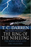 The Ring of the Nibelung, T. Darren, 0595354254