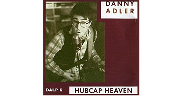 Hubcap Heaven By Danny Adler On Amazon Music Amazoncom