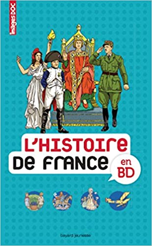 Amazon Fr L Histoire De France En Bd Anne Laure Fournier