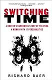 Switching Time, Richard Baer, 0307382672