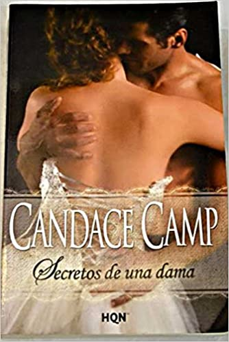 Secretos De Una Dama Col Seleccion Historica Spanish Edition 9788468745176 Camp Candace Figueroa Martínez Sonia Books