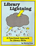 Library Lightning, Sherry R. Crow, 0913839728