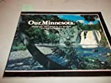 Our Minnesota, Blacklock, Fran and Blacklock, Les, 0896580067