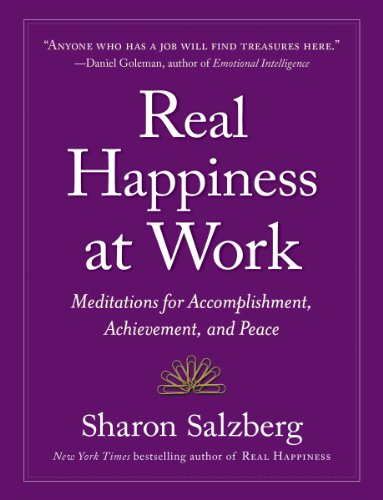 Cover of Real Happiness at Work: Meditations for Accomplishment, Achievement, and Peace