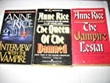 Anne Rice 3 Book Set The Vampire Chronicles~Interview with the Vampire/The Vampire Lestat/The Queen of the Damned