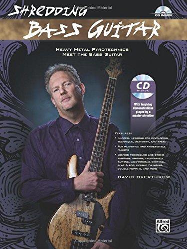 Shredding Bass Guitar: Heavy Metal Pyrotechnics Meet the Bass Guitar, Book & CD (Shredding Series)