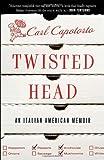 Twisted Head, Carl Capotorto, 0767928628