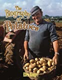 The Biography of Potatoes, Ellen Rodger, 0778724921