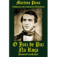 O Juiz de Paz na Roça (Great Brazilian Literature Livro 38)