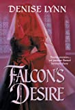 FALCON'S DESIRE (Harlequin Historical Series Book 645)