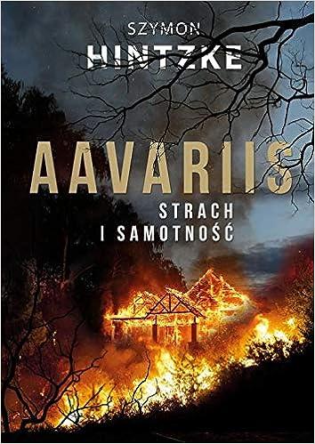 Aavariis Strach I Samotnosc Polish Edition Szymon Hintzke