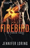 img - for Firebird (The Firebird Trilogy) (Volume 1) book / textbook / text book