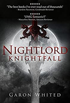 Knightfall: Book Four of the Nightlord series by [Whited, Garon]