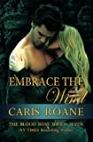 Embrace the Wind (The Blood Rose Series) (Volume 7)