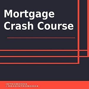 Mortgage Crash Course Audiobook