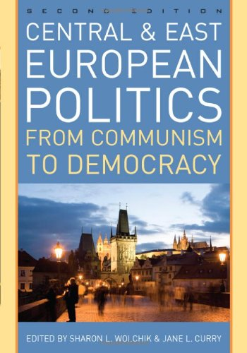 Central and East European Politics: From Communism to...