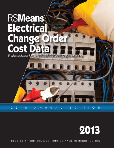 RSMeans Electrical Change Order Cost Data 2013