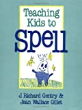 img - for Teaching Kids to Spell book / textbook / text book
