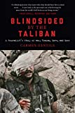 img - for Blindsided by the Taliban: A Journalist s Story of War, Trauma, Love, and Loss book / textbook / text book