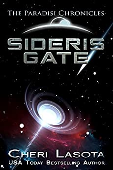 Sideris Gate: A Paradisi Chronicles novella (Paradisi Exodus Book 2) by [Lasota, Cheri]