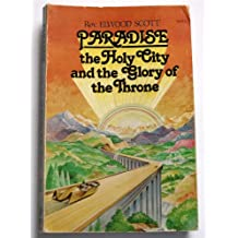 Paradise: The Holy City and the Glory of the Throne
