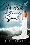 Bargain eBook - A Walk with Heavenly Spirits
