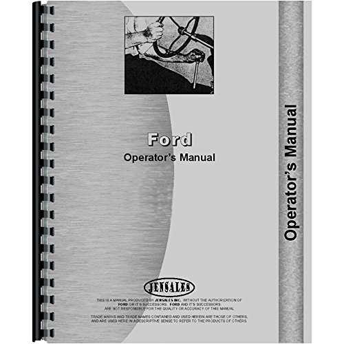 Operators Manual For Ford 445A Tractor Loader Backhoe Diesel (2 & 4 Wheel Drive)