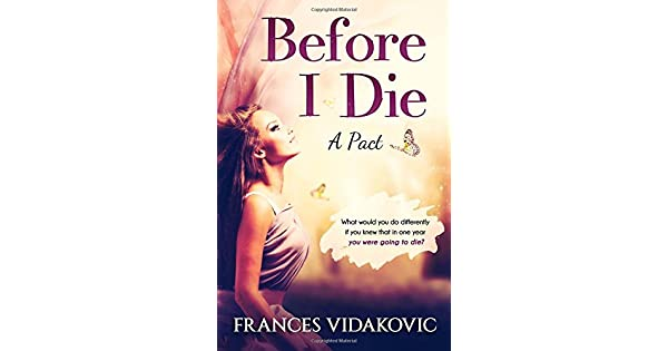 Before I Die: A Pact