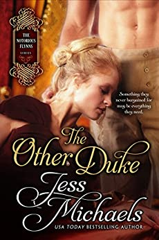 The Other Duke (The Notorious Flynns Book 1) by [Michaels, Jess]