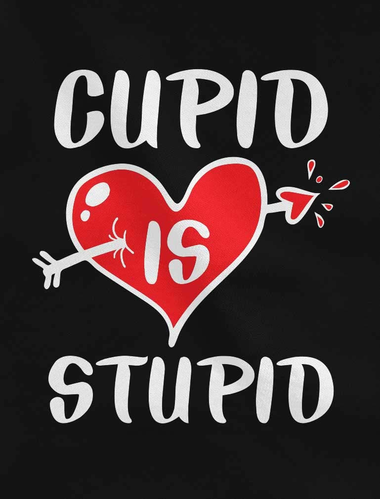 Tstars – Anti Valentines Shirt Funny Cupid is Stupid Girls' Fitted Kids T-Shirt