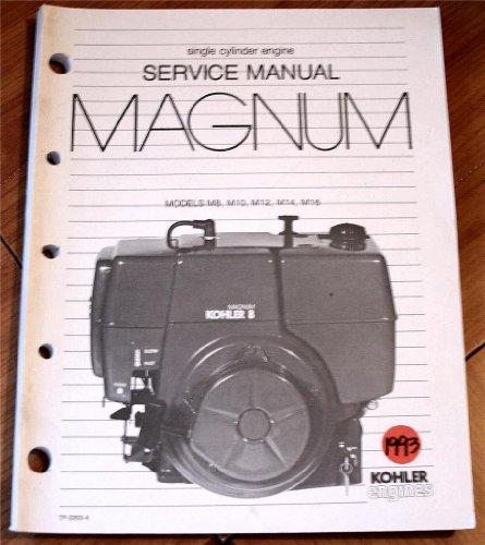 M16 Single (Kohler Engines Service Manual MAGNUM single cylinder engine Models M8, M10, M12. M14, M16)