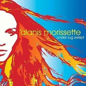 Alanis Morissette Under Rug Swept By Morissette Alanis