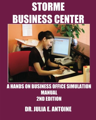Storme Business Center: A Business Office Simulation