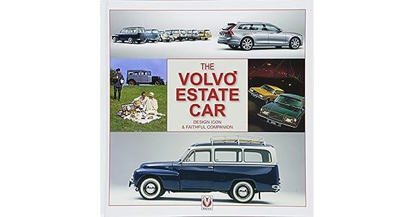 Amazon.com: The Volvo Estate: Design Icon & Faithful ...