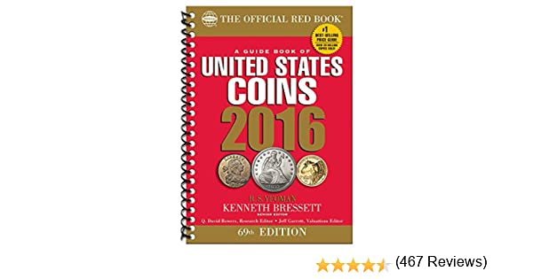 A Guide Book of United States Coins 2016: The Official Red Book: Amazon.es: Yeoman, R. S., Bressett, Kenneth: Libros en idiomas extranjeros