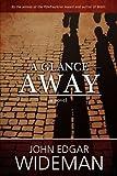 A Glance Away, John Edgar Wideman, 0557314771