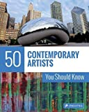 img - for 50 Contemporary Artists You Should Know (The 50 Series) book / textbook / text book